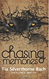 Chasing Memories  N/A 9781484820544 Front Cover