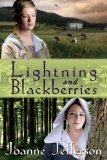 Lightning and Blackberries   2008 9781551096544 Front Cover