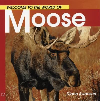 Moose  N/A 9781551108544 Front Cover