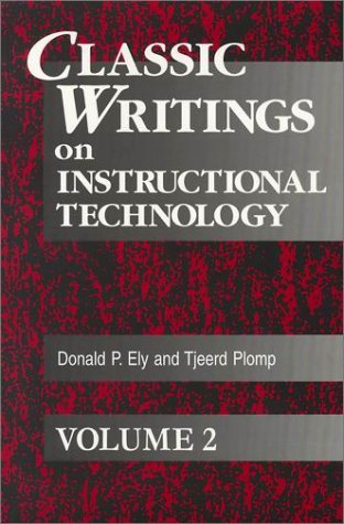 Classic Writings on Instructional Technology   2001 edition cover