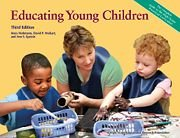 Educating Young Children Active Learning Practices for Preschool and Child Care Programs 3rd 2008 edition cover