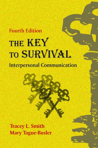 Key to Survival Interpersonal Communication 4th edition cover