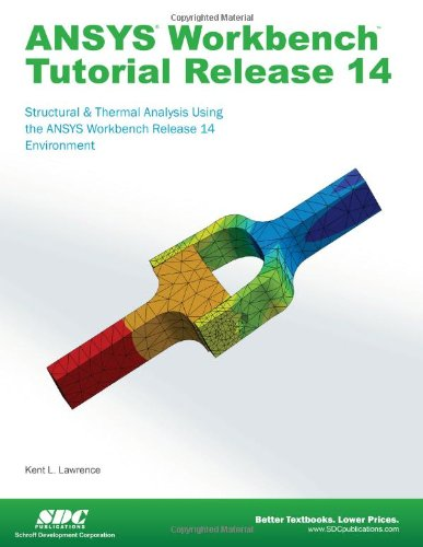 ANSYS Workbench Tutorial Release 14  N/A edition cover