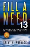 Fill a Need 13 Critical Tips for Success in Business and Life  2011 edition cover
