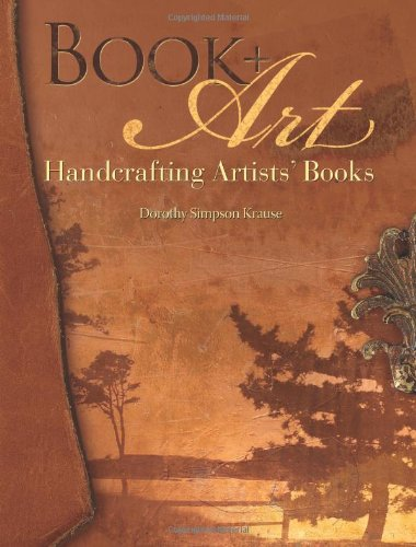 Book + Art Handcrafting Artists' Books  2009 edition cover