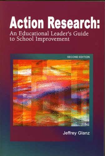 Action Research An Educational Leader's Guide to School Improvement 2nd 2003 edition cover
