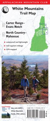 AMC Map: Carter Range - Evans Notch and North Country - Mahoosuc White Mountains Trail Map N/A 9781934028544 Front Cover
