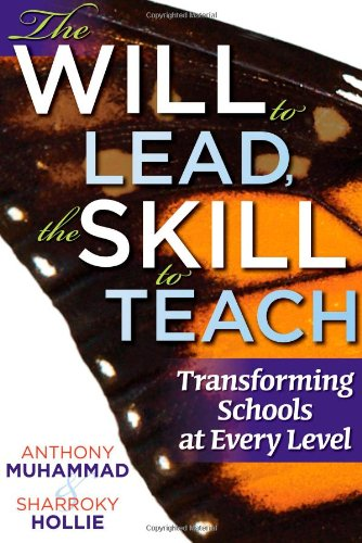 Will to Lead, the Skill to Teach Transforming Schools at Every Level  2012 edition cover