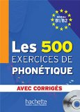 500 EXERCICES DE PHONETIQUE-W/CD        N/A 9782011557544 Front Cover