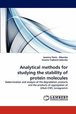 Analytical Methods for Studying the Stability of Protein Molecules  N/A 9783838348544 Front Cover