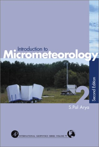 Introduction to Micrometeorology  2nd 2001 (Revised) 9780120593545 Front Cover