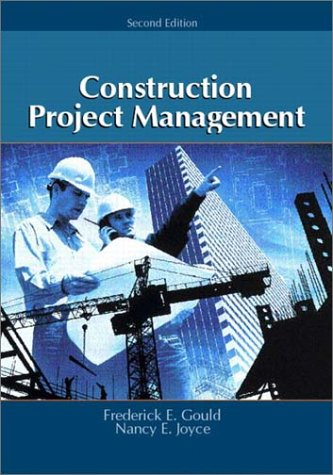 Construction Project Management  2nd 2003 9780130480545 Front Cover