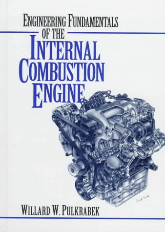 Engineering Fundamentals of the Internal Combustion Engine  1st 1997 9780135708545 Front Cover