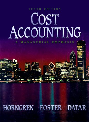 Cost Accounting A Managerial Emphasis 10th 2000 edition cover