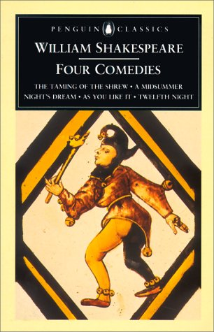 Four Comedies The Taming of the Shrew; a Midsummer Night's Dream; As You Like It; Twelfth Night  1994 edition cover