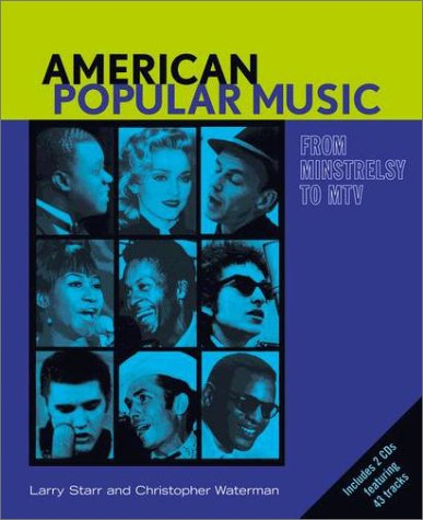 American Popular Music From Minstrelsy to MTV  2002 edition cover
