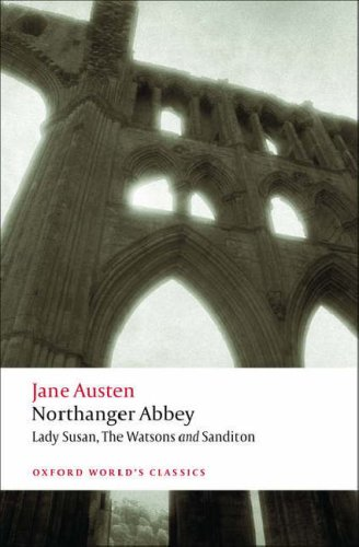 Northanger Abbey, Lady Susan, the Watsons, Sanditon  2nd 2008 edition cover
