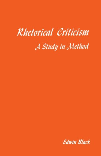 Rhetorical Criticism A Study in Method  1978 (Reprint) edition cover