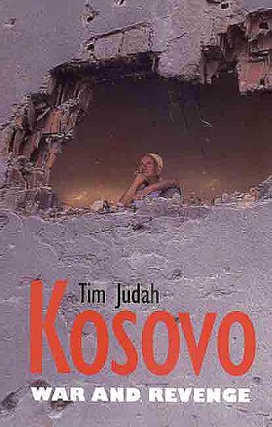 Kosovo War and Revenge  2000 9780300083545 Front Cover