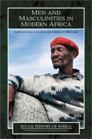 Men and Masculinities in Modern Africa   2003 edition cover