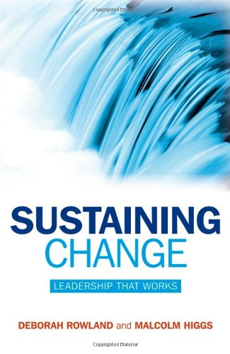 Sustaining Change Leadership That Works  2008 9780470724545 Front Cover