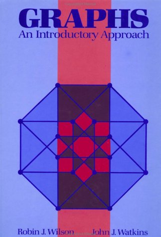 Graphs An Introductory Approach--A First Course in Discrete Mathematics  1990 edition cover