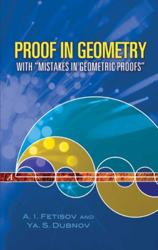 Proof in Geometry With Mistakes in Geometric Proofs  2006 9780486453545 Front Cover