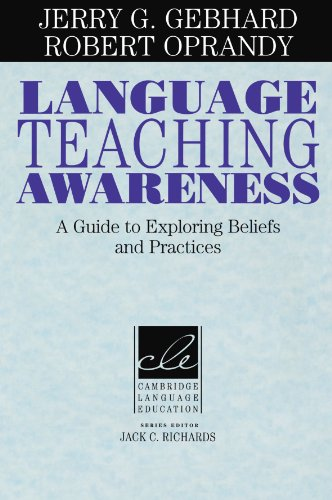 Language Teaching Awareness A Guide to Exploring Beliefs and Practices  1999 9780521639545 Front Cover
