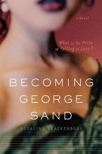 Becoming George Sand   2010 9780547370545 Front Cover