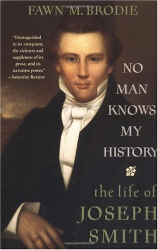No Man Knows My History The Life of Joseph Smith 2nd (Enlarged) edition cover