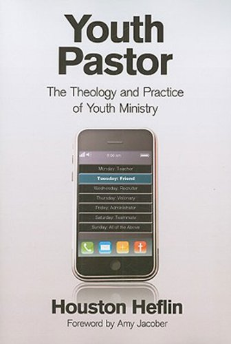 Youth Pastor The Theology and Practice of Youth Ministry  2009 edition cover
