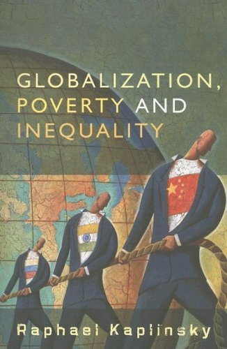 Globalization, Poverty and Inequality Between a Rock and a Hard Place  2007 (Revised) edition cover
