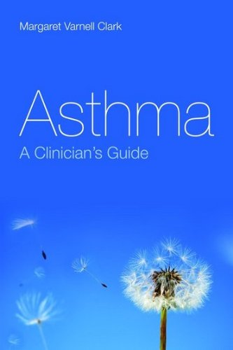 Asthma A Clinician's Guide  2011 (Revised) 9780763778545 Front Cover