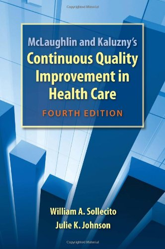 Continuous Quality Improvement in Health Care  4th 2013 (Revised) edition cover