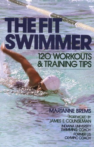 Fit Swimmer 120 Workouts and Training Tips  1984 edition cover