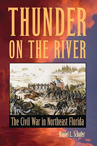 Thunder on the River The Civil War in Northeast Florida  2014 edition cover