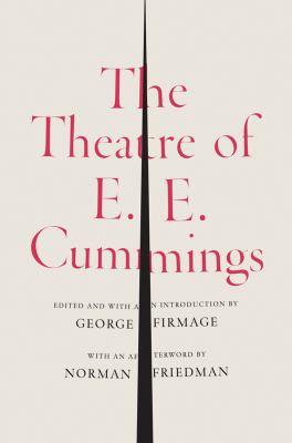 Theatre of E. E. Cummings   2013 9780871406545 Front Cover