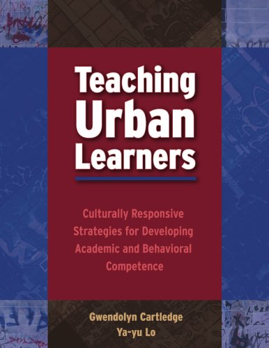 Teaching Urban Learners Culturally Responsive Strategies for Developing Academic and Behavioral Competence  2006 edition cover