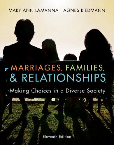 Marriages, Families, and Relationships Making Choices in a Diverse Society 11th 2012 edition cover