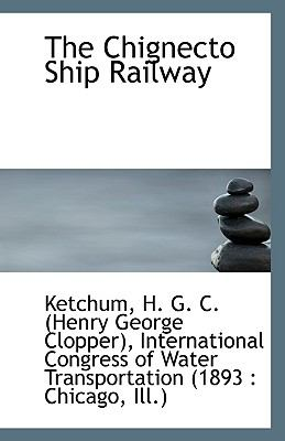 Chignecto Ship Railway N/A 9781113550545 Front Cover