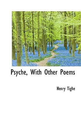 Psyche, with Other Poems N/A 9781115374545 Front Cover
