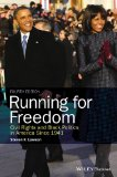 Running for Freedom Civil Rights and Black Politics in America Since 1941 4th 2015 edition cover