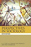 Perspectives in Sociology  6th 2016 (Revised) 9781138793545 Front Cover