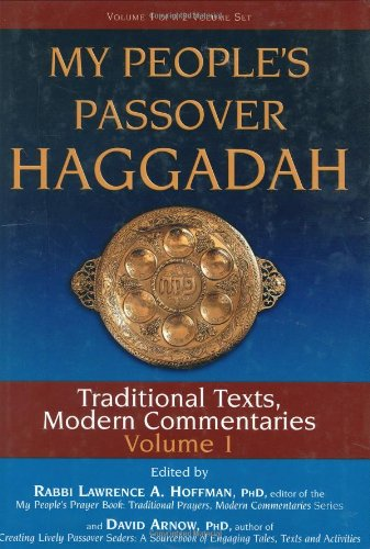 My People's Passover Haggadah Traditional Texts, Modern Commentaries  2008 9781580233545 Front Cover