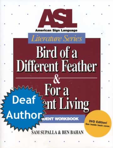 ASL Literature Series: Bird of a Different Feather & For a Decent Living with DVD 1st 2007 edition cover