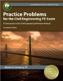 Practice Problems for the Civil Engineering PE Exam A Companion to the Civil Engineering Reference Manual 14th 2014 edition cover