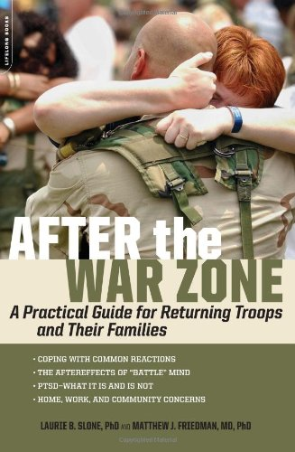 After the War Zone A Practical Guide for Returning Troops and Their Families  2008 edition cover
