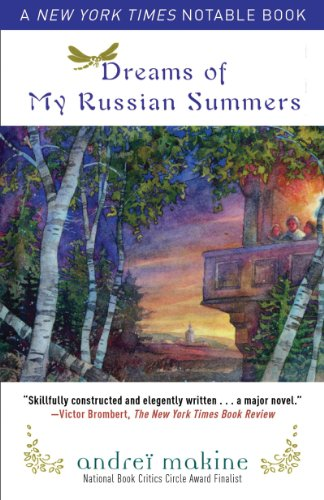 Dreams of My Russian Summers A Novel  2011 edition cover