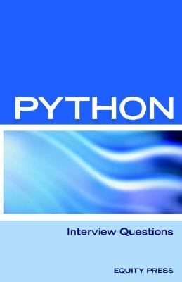 Python Interview Questions Answers and E N/A 9781933804545 Front Cover