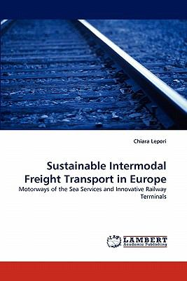 Sustainable Intermodal Freight Transport in Europe N/A 9783838370545 Front Cover